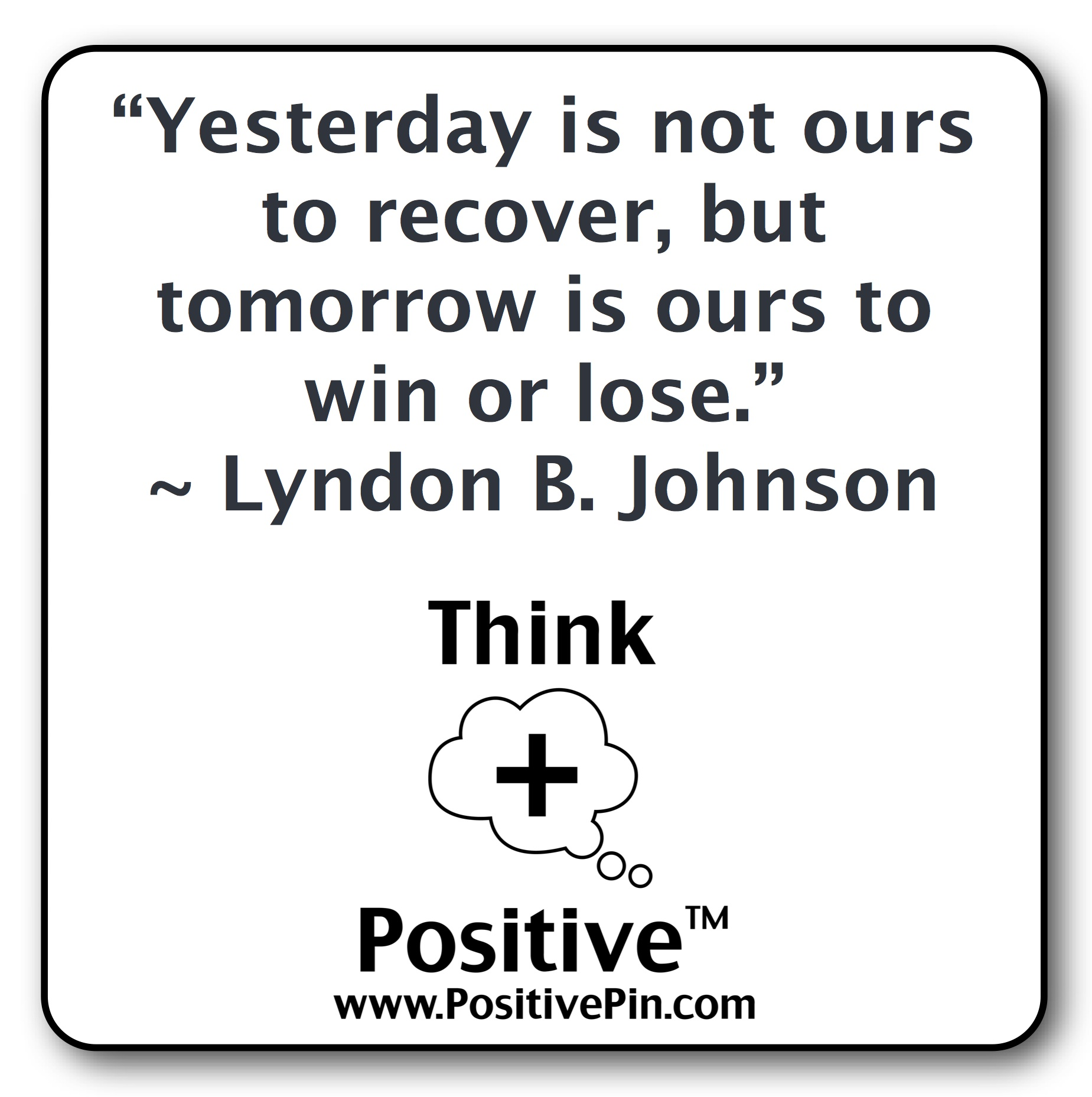 Quotes On Being Positive A Positive Future Loomsreading Positive Quotes